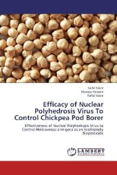 Efficacy of Nuclear Polyhedrosis Virus To Control Chickpea Pod Borer - Saiful Islam