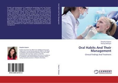 Oral Habits And Their Management - Deepika Kapoor