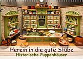 Herein in die gute Stube: Historische Puppenhäuser (Posterbuch DIN A3 quer)