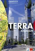 TERRA Geographie für Mecklenburg-Vorpommern Schülerbuch 9. 10. Schuljahr. Arbeitsheft