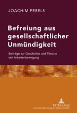 Befreiung aus gesellschaftlicher Unmuendigkeit - Joachim Perels