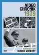 Video-Chronik 1939
