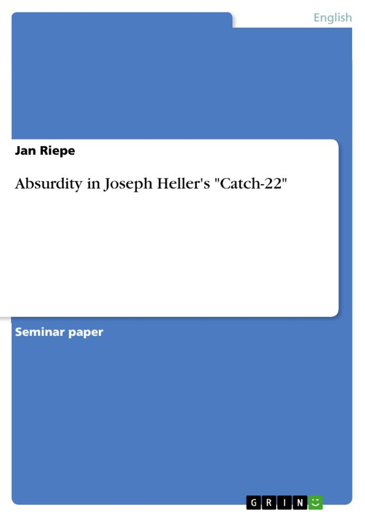 Absurdity in Joseph Heller´s Catch-22