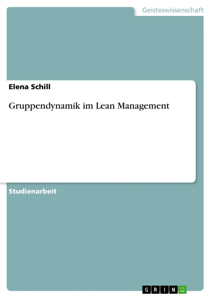 Gruppendynamik im Lean Management