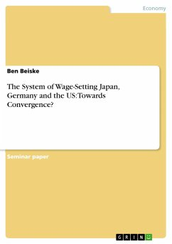 The System of Wage-Setting Japan, Germany and the US: Towards Convergence? - Beiske, Ben