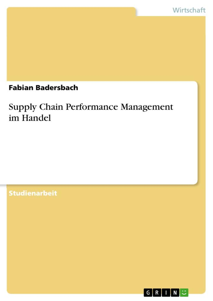 Supply Chain Performance Management im Handel als eBook Download von Fabian Badersbach - Fabian Badersbach