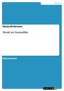 Brinkmann, Wanja: Musik im Stummfilm