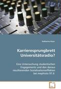 Karrieresprungbrett Universitätsradio?