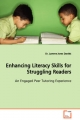 Enhancing Literacy Skills for Struggling Readers - Laverne Jones Daniels
