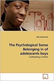 The Psychological Sense Belonging in of adolescents boys - Blidi Shakeshaft