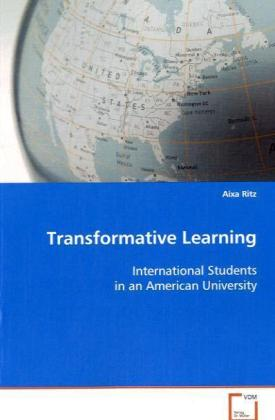 Transformative Learning - International Students in an American University - Ritz, Aixa