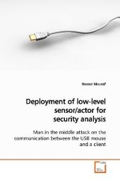 Deployment of low-level sensor/actor for security analysis - Hassan Moussif