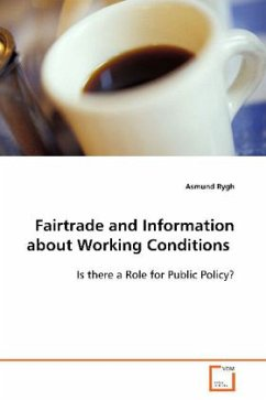 Fairtrade and Information about Working Conditions - Rygh, Asmund