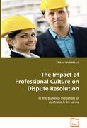 The Impact of Professional Culture On Dispute Resolution
