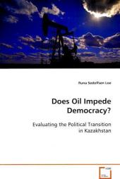 Does Oil Impede Democracy? - Runa Sedolfsen Loe