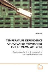 Temperature Dependence of Actuated Membranes for RF MEMS Switches - Julien Noel