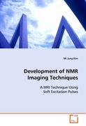 Development of NMR Imaging Techniques