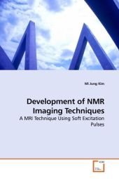 Development of NMR Imaging Techniques - Mi Jung Kim