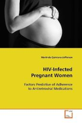 HIV-Infected Pregnant Women - Marlinda Quintana-Jefferson