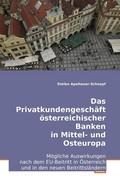 Apeltauer-Schnepf, Stefan: Das Privatkundengeschäft österreichischer Banken in Mittel- und Osteuropa