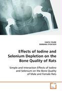 Effects of Iodine and Selenium Depletion on the Bone Quality of Rats