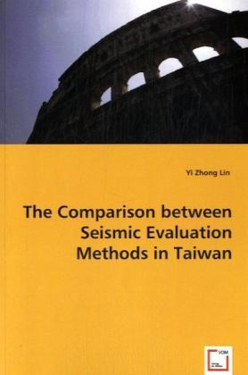 The Comparison between Seismic Evaluation Methods in Taiwan