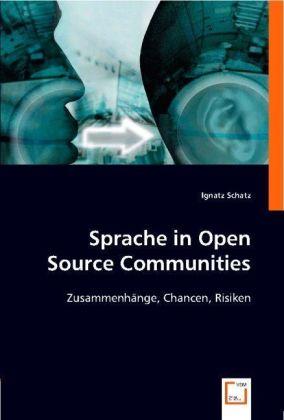 Sprache in Open Source Communities - Zusammenhänge, Chancen, Risiken