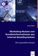 Marketing-Nutzen von Kundeninformationen aus Internet-Bestellsystemen