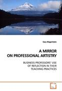 A MIRROR ON PROFESSIONAL ARTISTRY