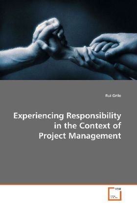 Experiencing Responsibility in the Context of Project Management