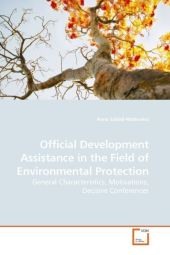 Official Development Assistance in the Field of Environmental Protection - Anna Sziládi-Matkovics