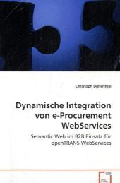 Dynamische Integration von e-Procurement WebServices - Christoph Diefenthal