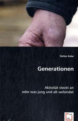 Generationen - Aktivität steckt an oder was jung und alt verbindet