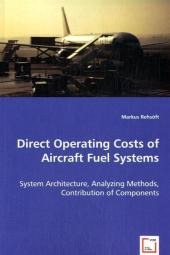 Direct Operating Costs of Aircraft Fuel Systems - Markus Rehsöft