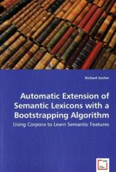 Automatic Extension of Semantic Lexicons with a Bootstrapping Algorithm - Richard Socher