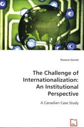 The Challenge of Internationalization: An Institutional Perspective - Shawna Garrett