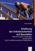 Paffrath, Daniela: Erhöhung der Arbeitssicherheit auf Baustellen