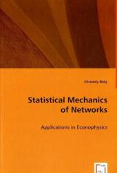 Statistical Mechanics of Networks - Christoly Biely