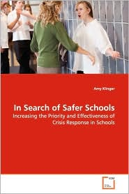 In Search Of Safer Schools - Amy Klinger