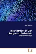 Kriipsalu, Mait: Biotreatment of Oily Sludge and Sediments