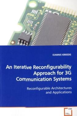 An Iterative Reconfigurability Approach for 3G Communication Systems: Reconfigurable Architectures and Applications