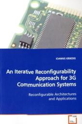 An Iterative Reconfigurability Approach for 3G Communication Systems - Ioannis Krikidis
