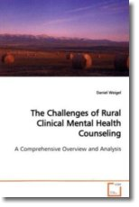 The Challenges of Rural Clinical Mental Health Counseling