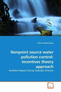 Nonpoint source water pollution control: incentives theory approach: Ambient Based Group-Subsidy Scheme