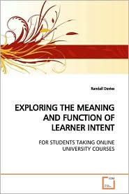 Exploring The Meaning And Function Of Learner Intent - Randall Davies