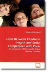 Links Between Children's Health and Social Competence with Peers
