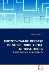 PHOTODYNAMIC RELEASE OF NITRIC OXIDE FROM NITROSOTHIOLS - Rojana Leecharoen