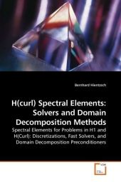 H(curl) Spectral Elements: Solvers and Domain Decomposition Methods - Bernhard Hientzsch