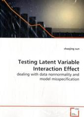 Testing Latent Variable Interaction Effect - Sun Shaojing