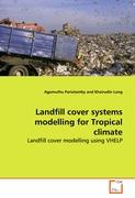 Landfill cover systems modelling for Tropical climate
